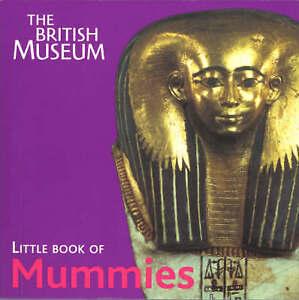 Good, The British Museum Little Book of Mummies, John Taylor, Book