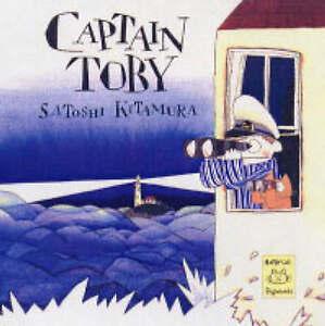 CAPTAIN TOBY., Kitamura, satoshi., Used; Very Good Book