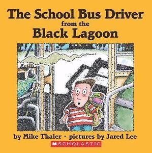 The-School-Bus-Driver-from-the-Black-Lagoon-Mike-Thaler-Good-Book