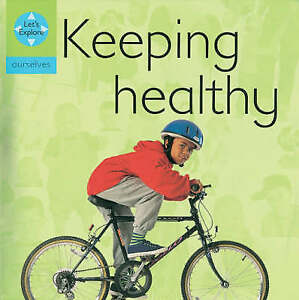 Pluckrose, Henry, Keeping Healthy (Let's Explore), Very Good Book