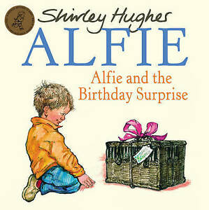 Alfie & The Birthday Surprise by Shirley Hughes New Paperback Book RRP £6.99