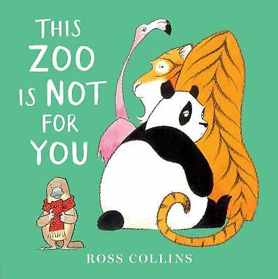 This Zoo Is Not for You by Collins, Ross