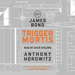 Trigger Mortis: A James Bond Novel by Anthony Horowitz 8 CD AUDIO NEW UNPLAYED