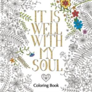 It Is Well with My Soul Adult Coloring Book [Coloring Faith]