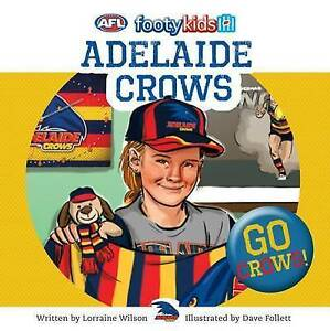 NEW Adelaide Crows By Lorraine Wilson Paperback Free Shipping