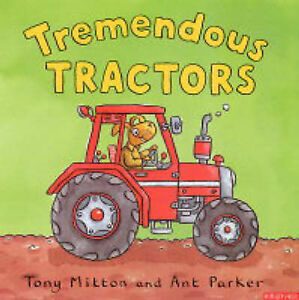 Tremendous-Tractors-Amazing-Machines-Tony-Mitton-Ant-Parker-Used-Good-Book