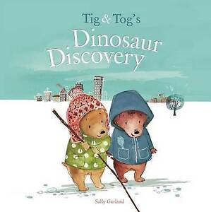 TIG & Tog's Dinosaur Discovery By Garland, Sally -Hcover
