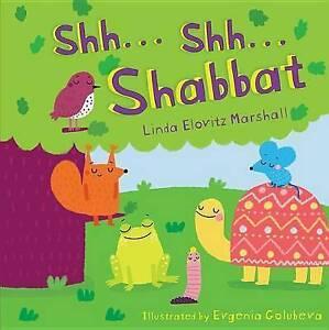 Shh...Shh...Shabbat by Marshall, Linda Elovitz
