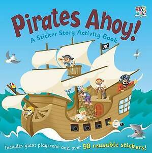PIRATES AHOY! A sticker Story Activity Book Playscent + 50 reusable stickers