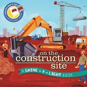 On the Construction Site by Bee Johnson, Carron Brown (Hardback, 2015)