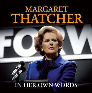 Margaret Thatcher In Her Own Words (CD Box Set), edited by Iain Dale, Excellent