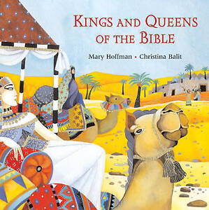 Kings and Queens of the Bible, Mary Hoffman
