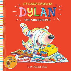 DYLAN THE SHOPKEEPER / GUY PARKER-REES9781407166285