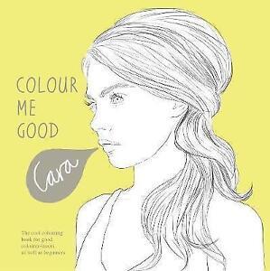 Colour-Me-Good-Cara-Delevingne-by-Mel-Elliott-Paperback-2013