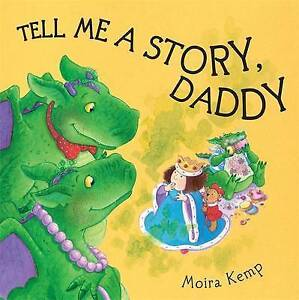 Tell Me a Story Daddy, Kemp, Moira Paperback Book