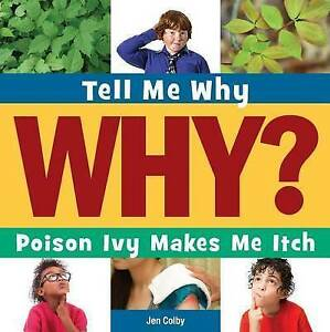 Poison Ivy Makes Me Itch by Colby, Jennifer -Hcover