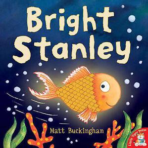 Bright-Stanley-Matt-Buckingham