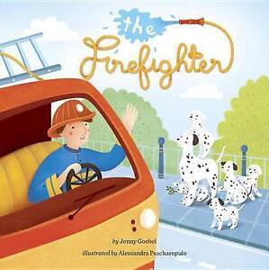 The Firefighter By Goebel, Jenny 9780448481029 -Hcover