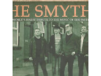 4 TICKETS FOR SMYTHS SOLD OUT GIG TONIGHT AT TUN WELLS FORUM