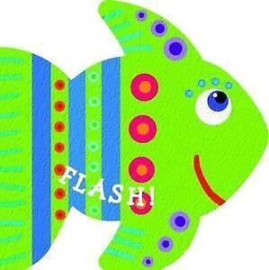 Fishy-Friends-Flash-by-Jeannette-Rowe-Hardback-2013