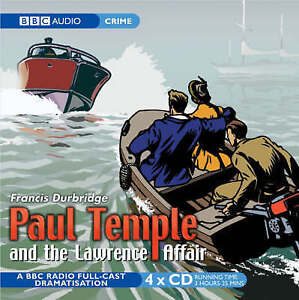 Paul Temple and the Lawrence Affair: BBC Radio 4 Full Cast Dramatisation, Franci