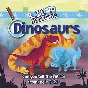 Dinosaurs: Can You Tell the Facts from the Fibs? by Halls, Kelly  9781479585106