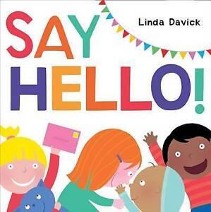 Say Hello! by Davick Linda