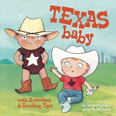 Texas Baby by Pohlen, Jerome