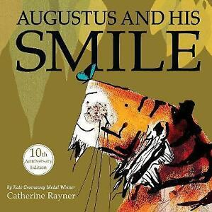 Augustus-and-His-Smile-10th-Anniversary-Edition-by-Catherine-Rayner