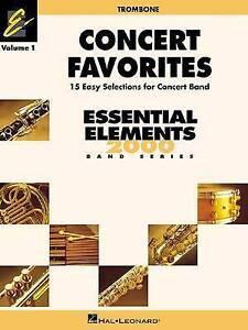 Concert Favorites Vol. 1 - Trombone: Essential Elements 2000 Band Series (Essent