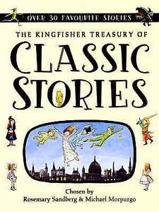 The Kingfisher Treasury of Classic Stories Kingfisher Treasury of Rosemary Sa - Hereford, United Kingdom - The Kingfisher Treasury of Classic Stories Kingfisher Treasury of Rosemary Sa - Hereford, United Kingdom