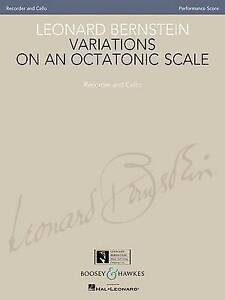Leonard Bernstein - Variations on an Octatonic Scale: Recorder and Cello...