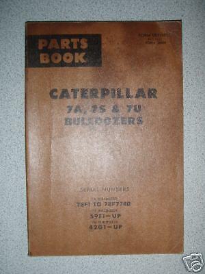 Caterpillar Cat 7a 7s 7u Bulldozer Parts Book