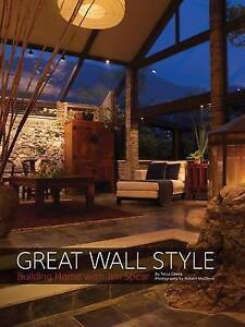 Great Wall Style: Sustainable China by Jim Spears, Robert McLeod, Tessa Cheek...