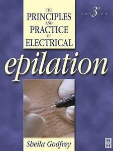 Acceptable, Principles and Practice of Electrical Epilation, Godfrey, Sheila, Bo