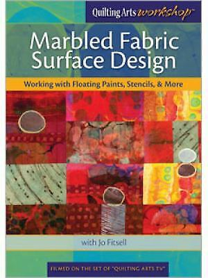 Marbled Fabric Surface Design: Working with Floating Paints,...  -