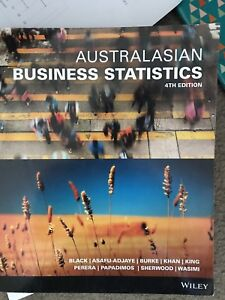 Australasian business Statistics 4th edition Underwood Logan Area Preview