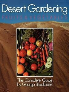 Desert-Gardening-Fruits-and-Vegetables-by-George-Brookbank-1991