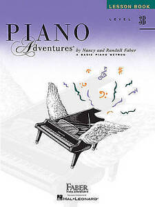 Piano Adventures: Level 3B - Lesson Book by Nancy and Randall Faber
