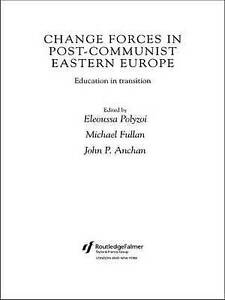 Change Forces in Post-Communist Eastern Europe, John P. Anchan