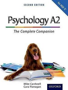 Complete Companions: A2 Student Book for AQA A Psychology by Mike Cardwell, Cara