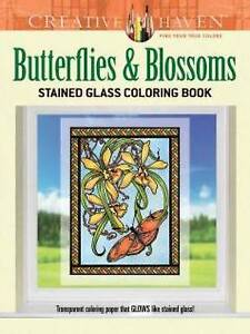 Creative Haven Butterflies and Blossoms Stained Glass Coloring Book (Adult Color