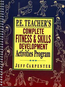 P.E. Teacher's Complete Fitness and Skills Developlment Activities Program, Very
