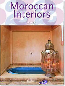 Moroccan Interiors by Lisa Lovatt-Smith