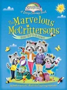 Storyland: The Marvelous Mccrittersons -- Road Trip to Grandma's: A Story...