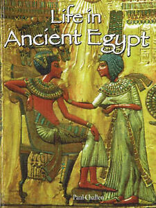 Life in Ancient Egypt by Paul Challen (P...