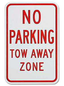 """No Parking Tow Away Zone Sign - 12"""" x 18"""""""