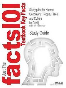 Studyguide for Human Geography: People, Place, and Culture by Deblij, ISBN 9780