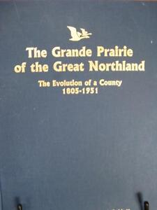 The Grande Prairie of the Great Northland
