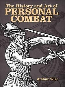 The History and Art of Personal Combat (Dover Military History, Weapons, Armor),